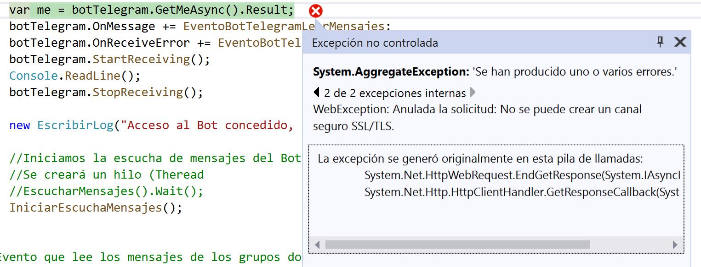Solución al error HttpRequestException: Error al enviar la solicitud WebException Anulada la solicitud No se puede crear un canal seguro SSL/TLS  en C# .NET