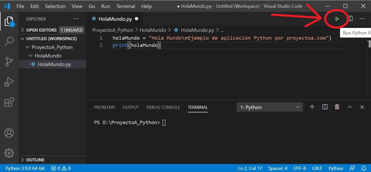 Mi primera aplicación Python Hola Mundo con IDE Visual Studio Code y bases del lenguaje operadores condicionales bucles tipos de datos