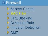 Firewall, MAC Filter