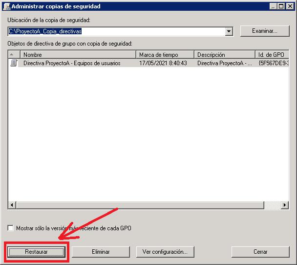 Recuperar directiva de copia de seguridad si no existe