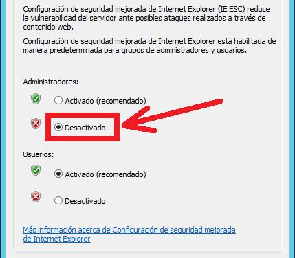 Desactivar Seguridad Mejorada de Internet Explorer en Windows Server 2012