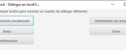 Botones y cuadros de diálogo error warning info confirmación en JavaFX